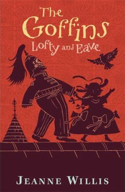 Willis, Jeanne / The Goffins: Lofty and Eave