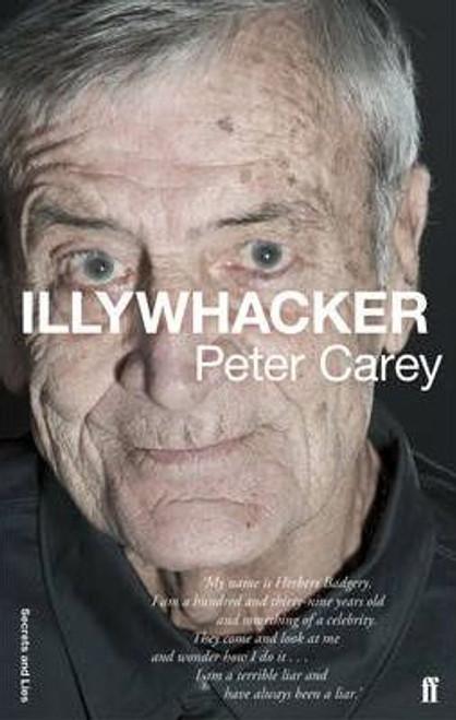 Carey, Peter / Illywhacker