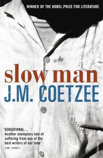 Coetzee, J. M. / Slow Man