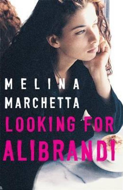 Marchetta, Melina / Looking for Alibrandi