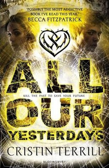 Terrill, Cristin / All Our Yesterdays
