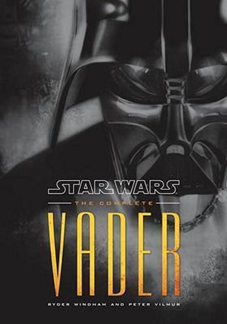Windham, Ryder & Vilmur, Peter - The Complete Vader HB Illustrated 2009