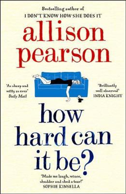 Pearson, Allison / How Hard Can It Be?