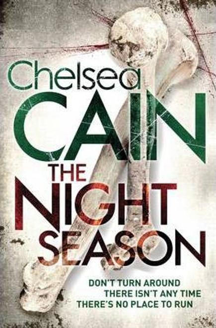 Cain, Chelsea / The Night Season