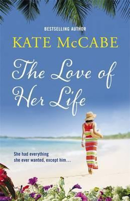 McCabe, Kate / The Love of Her Life