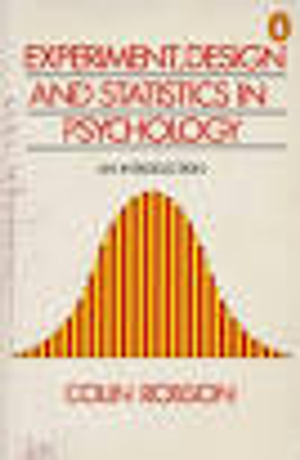 Robson, Colin / Experiment, Design and Statistics in Psychology