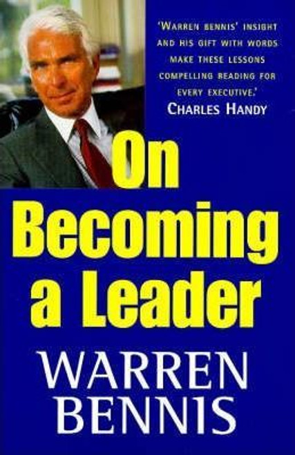 Bennis, Warren / On Becoming A Leader