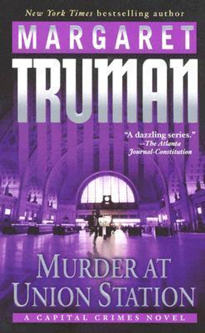 Truman, Margaret / Murder at Union Station