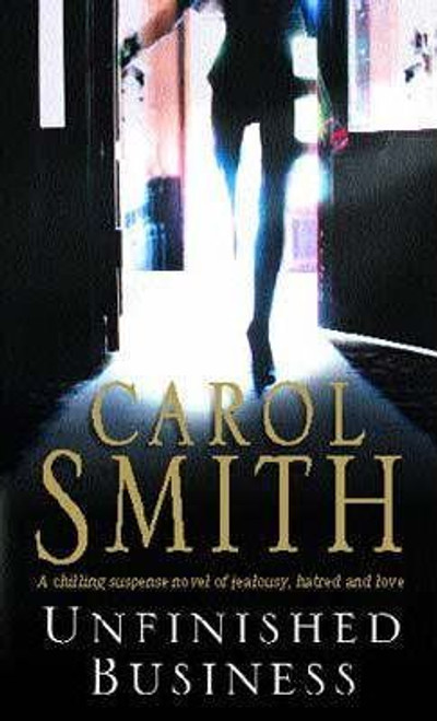 Smith, Carol / Unfinished Business