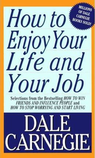 Carnegie, Dale / How to Enjoy Your Life & Your Job