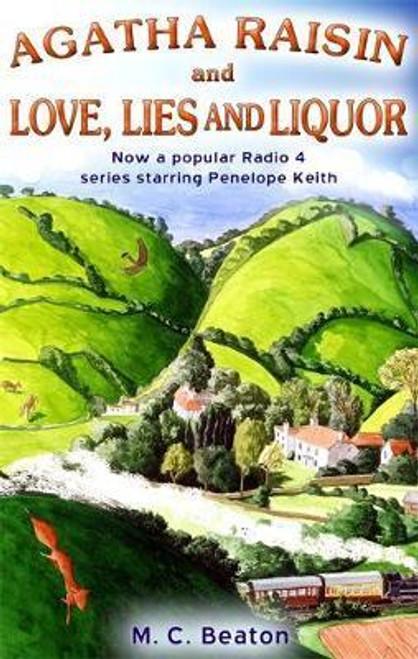 Beaton, M. C. / Agatha Raisin and Love, Lies and Liquor