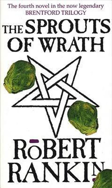 Rankin, Robert / The Sprouts Of Wrath