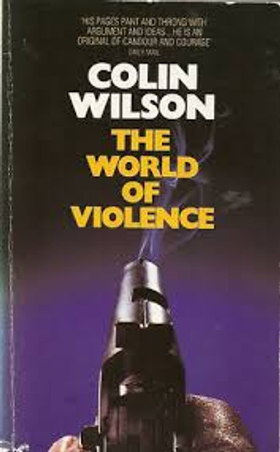 Wilson, Colin / The World of Violence