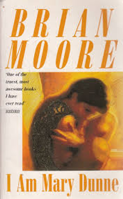 Moore, Brian / I am Mary Dunne