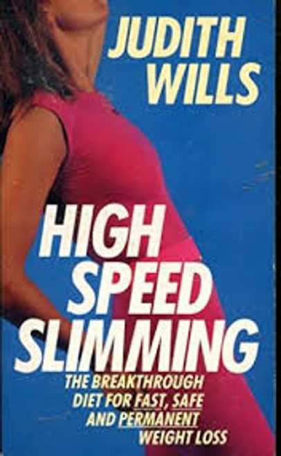 Wills, Judith / High Speed Slimming