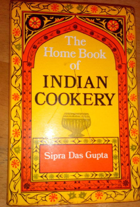 Das Gupta, Sipra  - Home Book of Indian Cookery Vintage faber 1st Ed 1973
