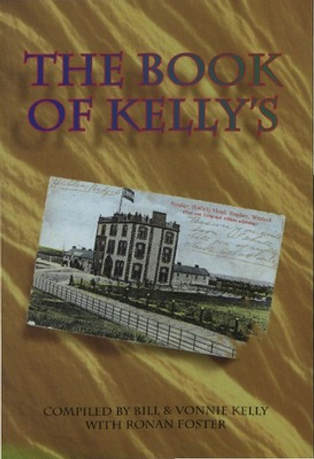 Kelly, Bill & Vonnie - The Book of Kelly's - Rosslare Hotel  Wexford History