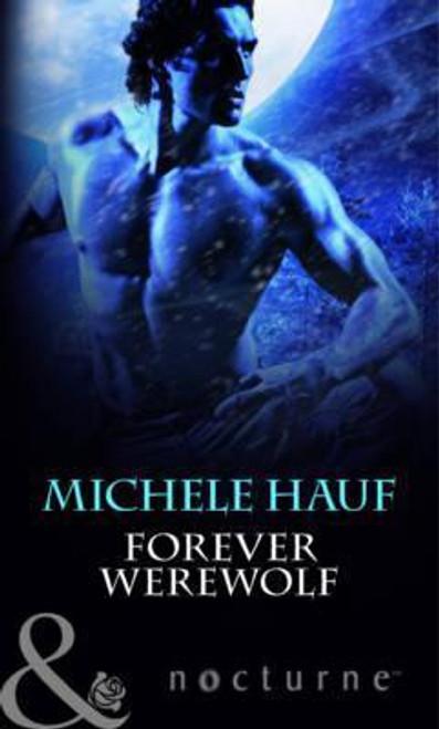 Mills & Boon / Nocturne / Forever Werewolf
