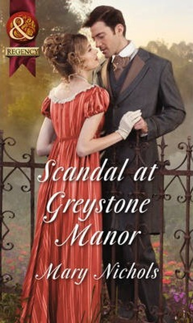 Mills & Boon / Regency / Scandal at Greystone Manor