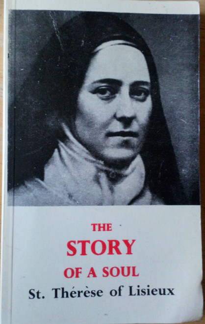 Saint Therese of Lisieux - Story of a Soul - PB Autobiography - Spirituality  Religion