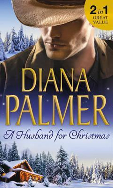 Mills & Boon / 2 in 1 / A Husband For Christmas : Snow Kisses / Lionhearted