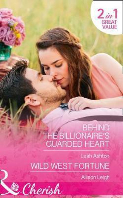 Mills & Boon /  Cherish / 2 in 1 / Behind the Billionaire's Guarded Heart / Wild West Fortune