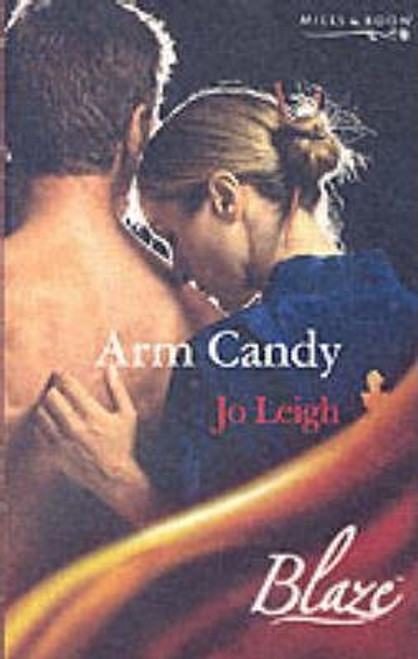 Mills & Boon / Blaze / Arm Candy