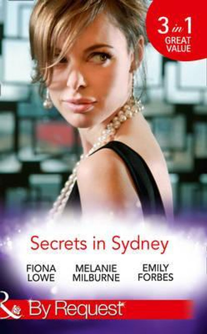 Mills & Boon / By Request / 3 in 1 / Sydney Harbour Hospital: Tom's Redemption / Sydney Harbour Hospital: Lexi's Secret / Sydney Harbour Hospital: Bella's Wishlist