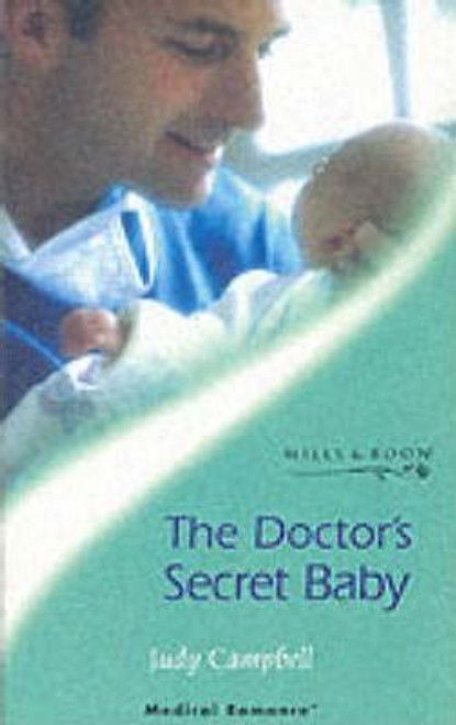 Mills & Boon / The Doctor's Secret Baby
