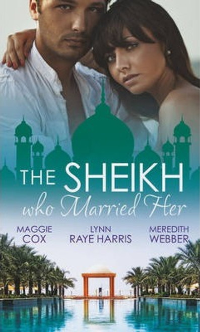 Mills & Boon / The Sheikh Who Married Her