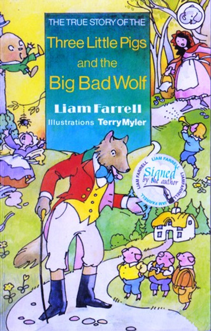 Liam Farrell / The True Story of the Three Little Pigs (Paperback) (Signed by the Author)