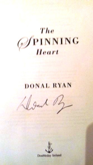 Donal Ryan / The Spinning Heart (Paperback) (Signed by the Author)