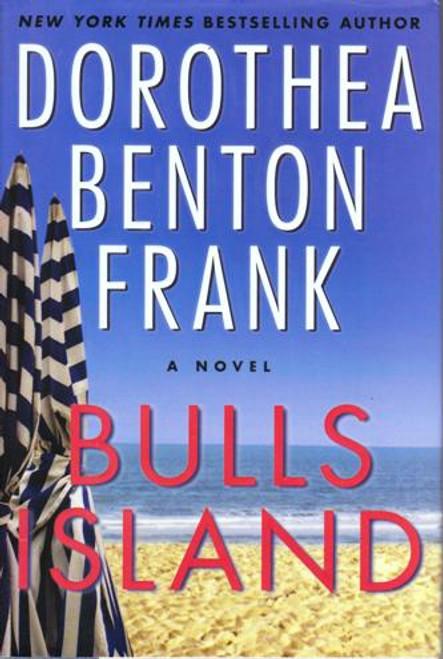 Dorothea Benton Frank / Bulls Island (Large Hardback) (Signed by the Author)