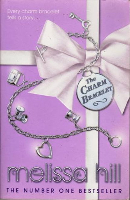 Melissa Hill / The Charm Bracelet (Large Paperback) (Signed by the Author)