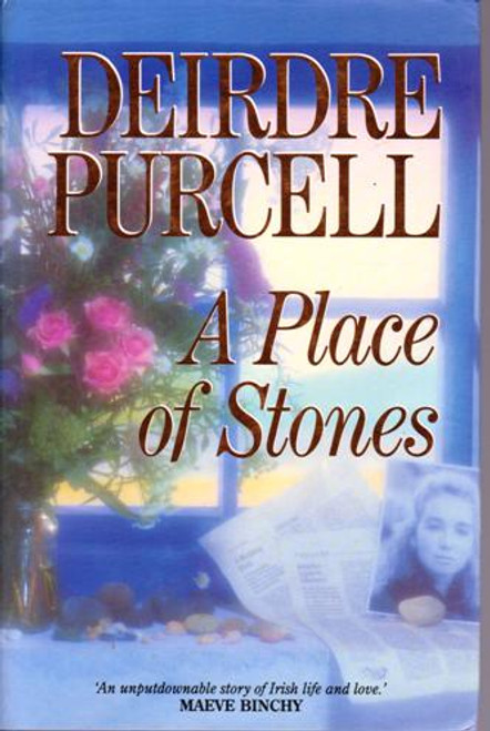 Deirdre Purcell / A Place of Stones (Large Hardback) (Signed by the Author)