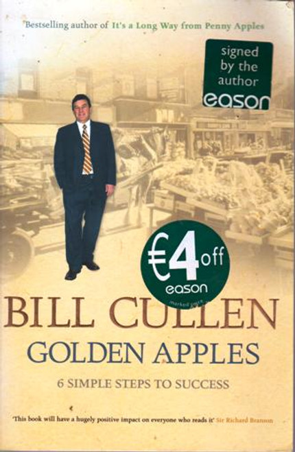 Bill Cullen / Golden Apples: Six Simple Steps to Success (Large Paperback) (Signed by the Author)