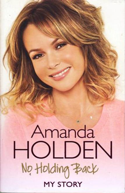 Amanda Holden / No Holding Back (Large Paperback) (Signed by the Author)
