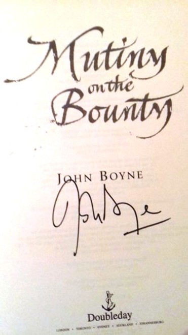 John Boyne / Mutiny On The Bounty (Large Paperback) (Signed by the Author)
