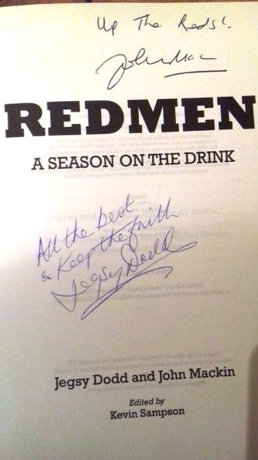 Jegsy Dodd & John Mackin / REDMEN : A Season On The Drink (Large Paperback) (Signed by the Author)