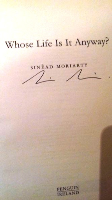 Sinead Moriarty / Whose Life is it Anyway? (Large Paperback) (Signed by the Author)