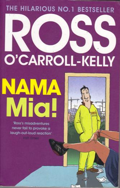Ross O'Carroll-Kelly / NAMA Mia! (Large Paperback) (Signed by the Author)