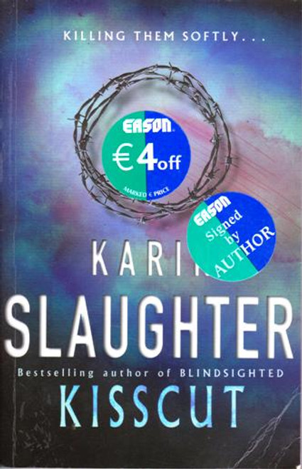 Karin Slaughter / Kisscut (Large Paperback) (Signed by the Author)
