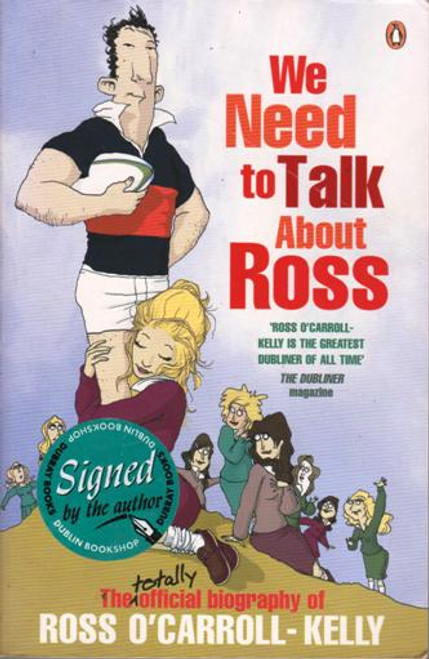Ross O'Carroll-Kelly / We Need To Talk About Ross (Large Paperback) (Signed by the Author) (2)