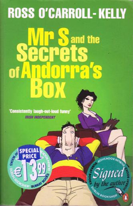 Ross O'Carroll-Kelly / Mr S and the Secrets of Andorra's Box (Large Paperback) (Signed by the Author) (2)