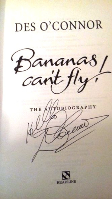 Des O'Connor / Bananas Can't Fly! : The Autobiography (Large Hardback) (Signed by the Author)