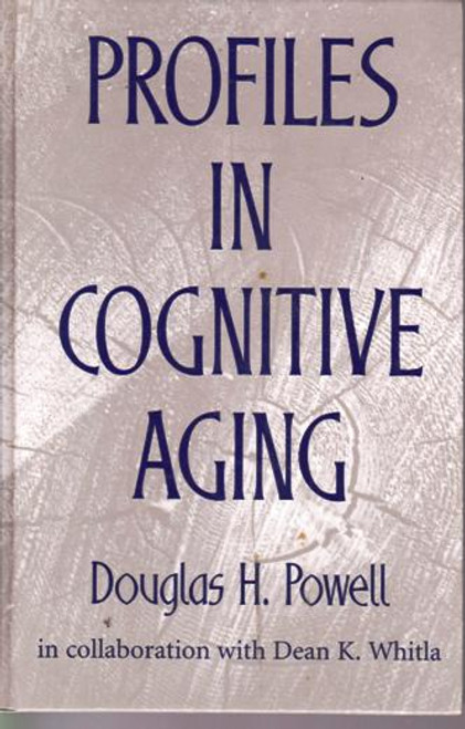 Douglas H. Powell / Profiles in Cognitive Aging (Large Hardback) (Signed by the Author)