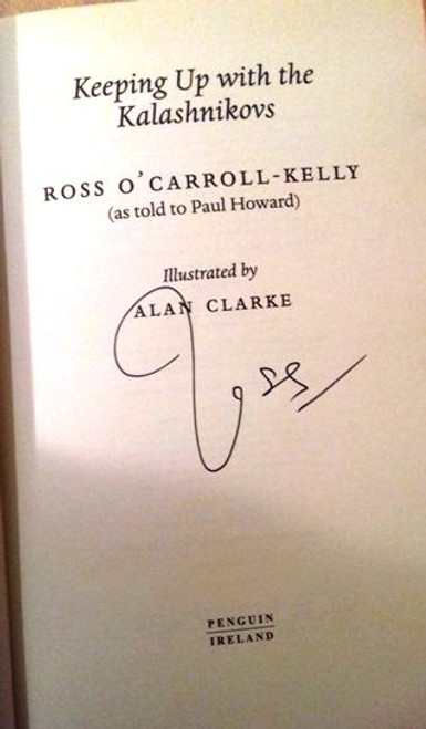 Ross O'Carroll-Kelly / Keeping Up with the Kalashnikovs (Large Paperback) (Signed by the Author) (2)