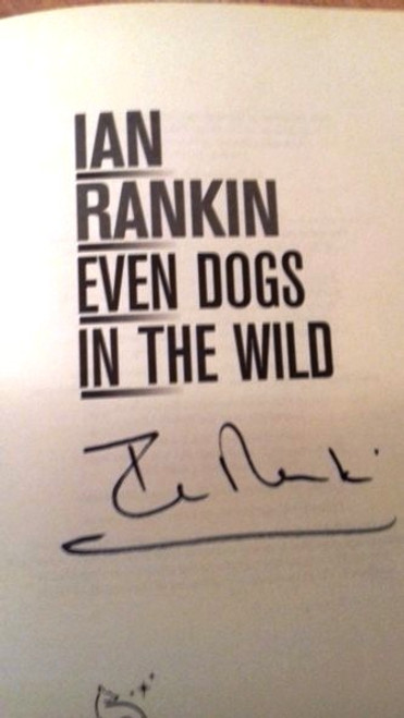 Ian Rankin / Even Dogs in the Wild (Large Paperback) (Signed by the Author)