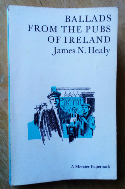 Healy, James - Ballads from the Pubs of Ireland PB Mercier 1965 Songs