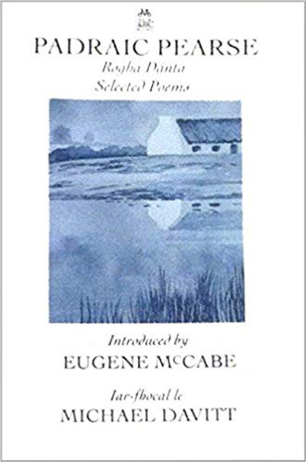 Pearse, Padraic - Rogha Dánta Selected Poems Pb